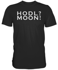 Hodl? Moon! T-Shirt Black