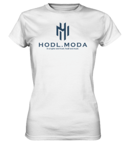 HODL.MODA in crypto we trust dark - Lady T-Shirt White