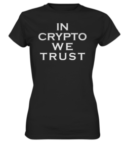 In Crypto We Trust - Lady T-Shirt Black