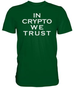 In Crypto We Trust T-Shirt Bottle Green