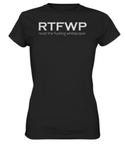 RTFWP - read the fucking whitepaper - Lady T-Shirt Black
